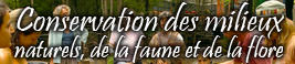 Conservation des milieux naturels : Protection et identification de la faune et la flore